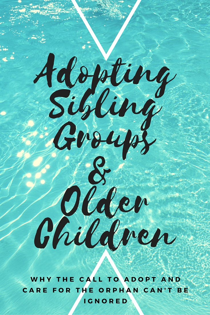 Adopting Sibling Groups & Older Children